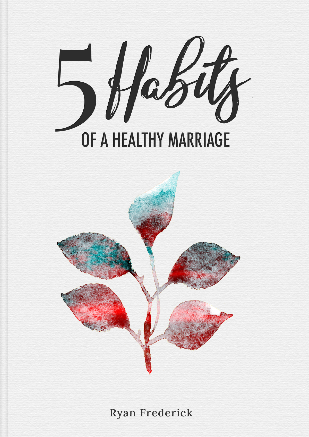 5 Habits of a Healthy Marriage book cover